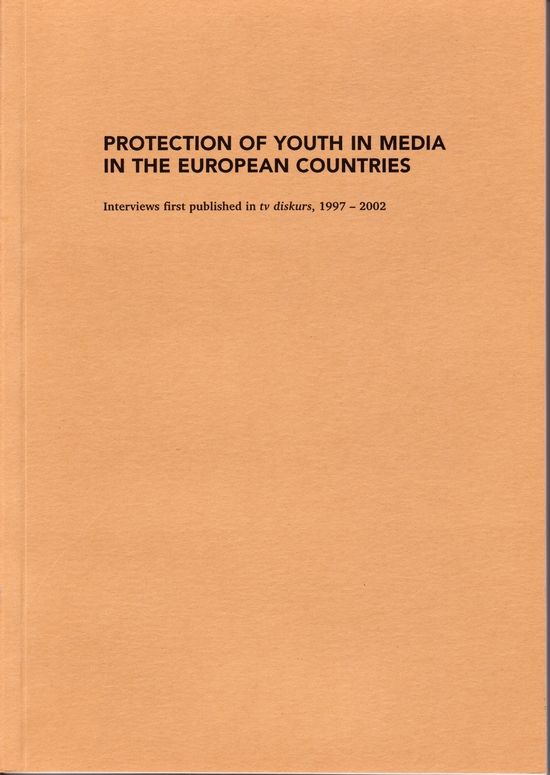Weitere Informationen zu PROTECTION OF YOUTH IN MEDIA IN THE EUROPEAN COUNTRIES (2003) im Medienarchiv